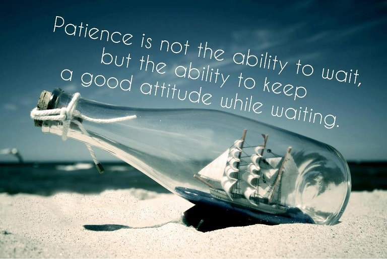 be patience with success