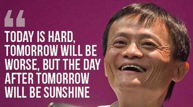 The Principle Of An Optimist Tomorrow Will Be: 7 Business Success Principles That I Learned From Jack Ma