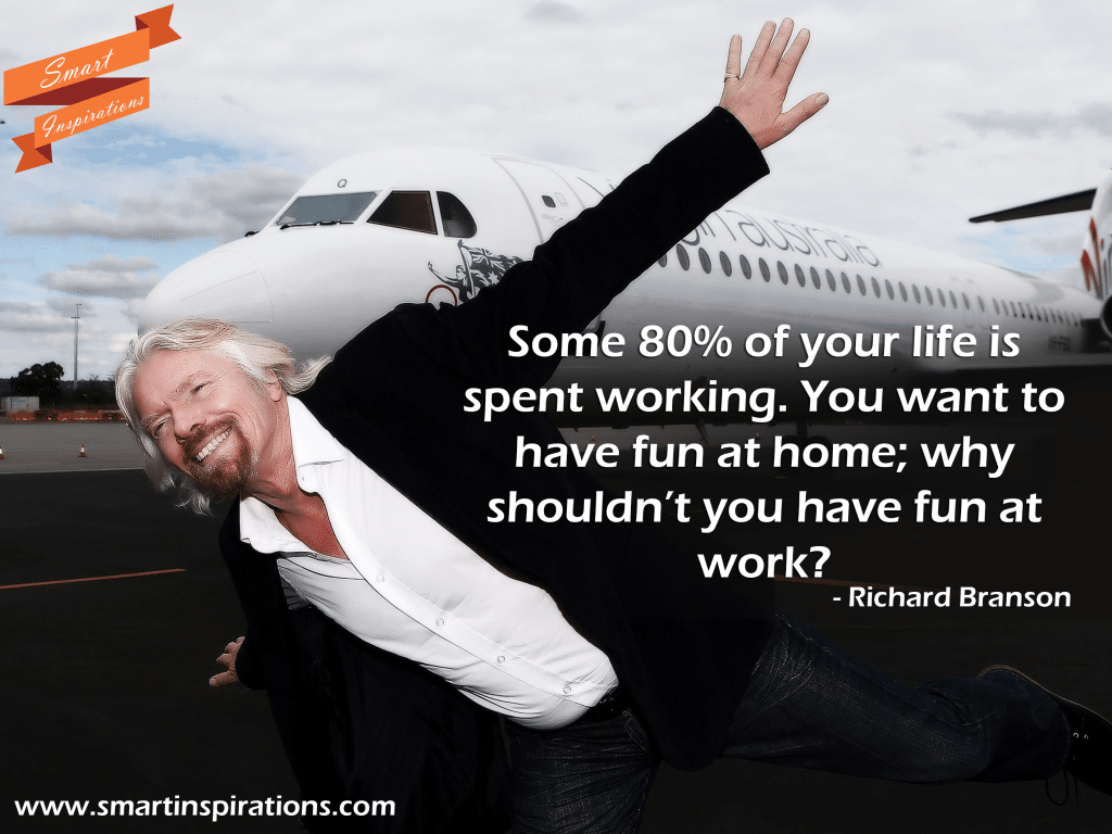 richard branson have fun quote