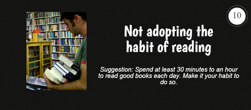 not adopting the habit of reading