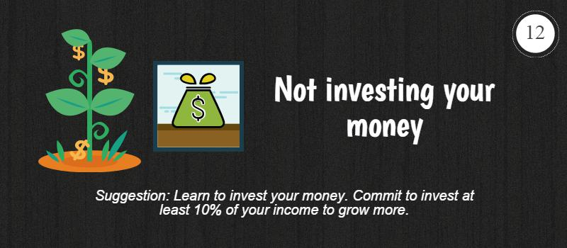 not investing your money