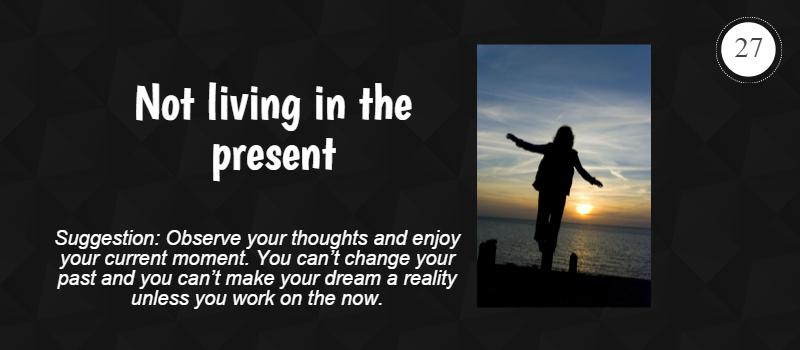 not living in the present
