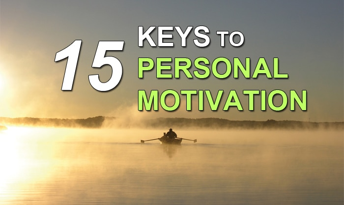 15 Keys To Personal Motivation