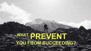 What Prevent Most People From Being Successful