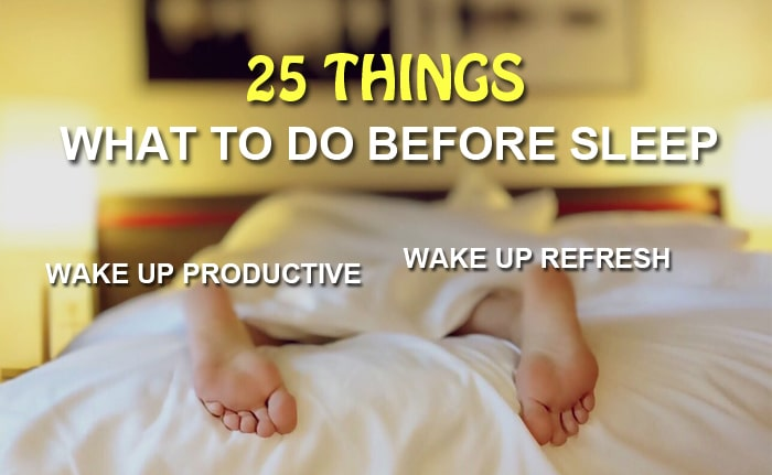 what to do before sleep to wake up refresh