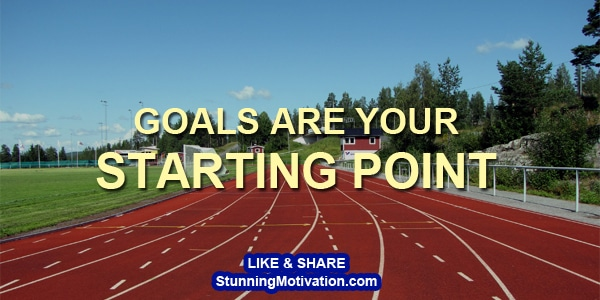 goals starting point greater success