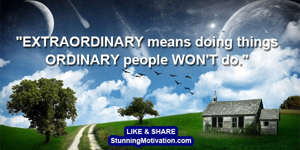 how to live extraordinary life