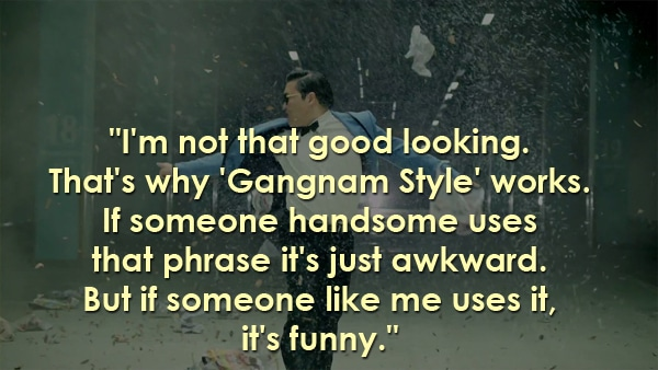 psy inspirational quote