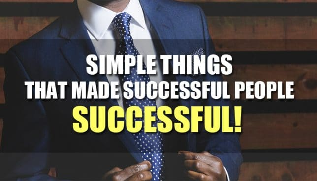 simple things made successful people