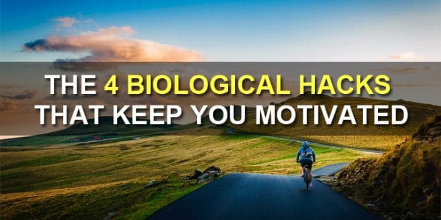 4 Biological Hacks That Keep You Motivated