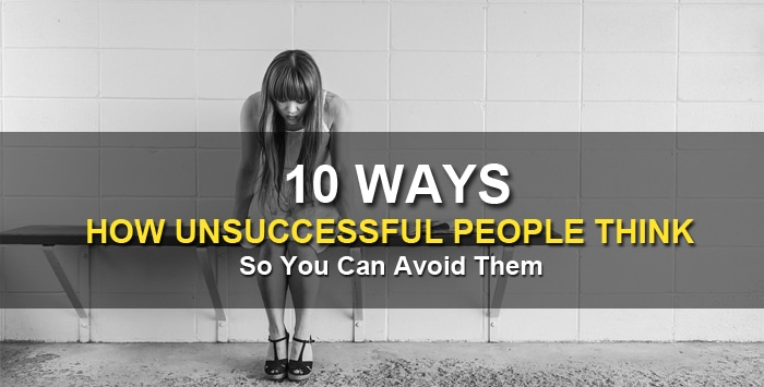 how unsuccessful people think