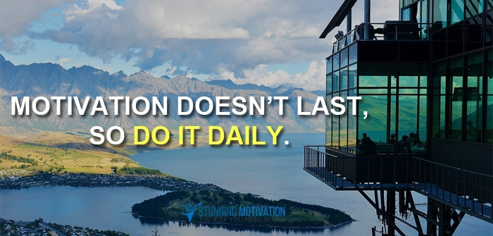 make motivation last