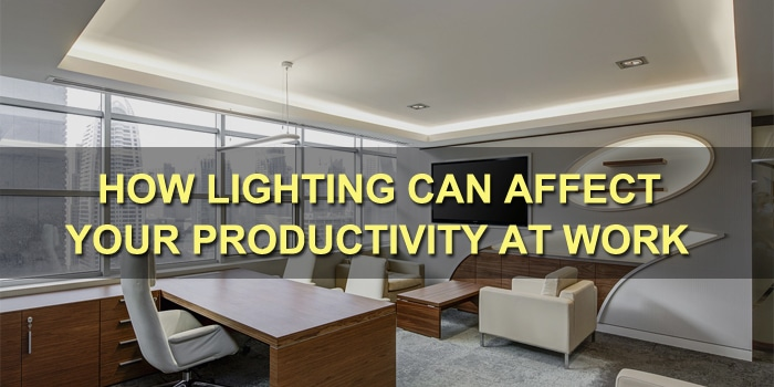How Lighting Can Affect Your Productivity At Work