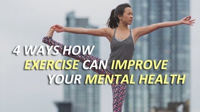4 Ways Exercise Improves Your Mental Health