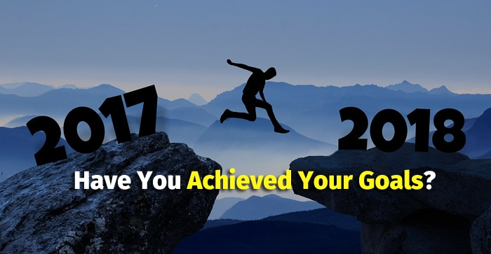 have you achieve your goals