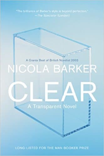 Clear A Transparent Novel