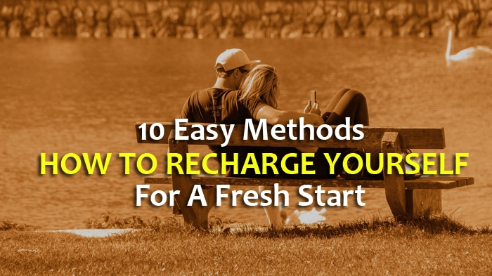 how to recharge yourself