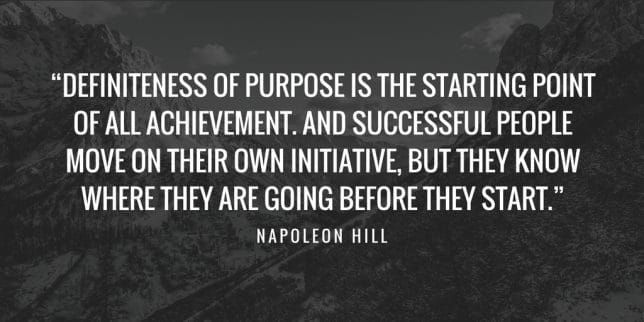 napoleon hill purpose quote