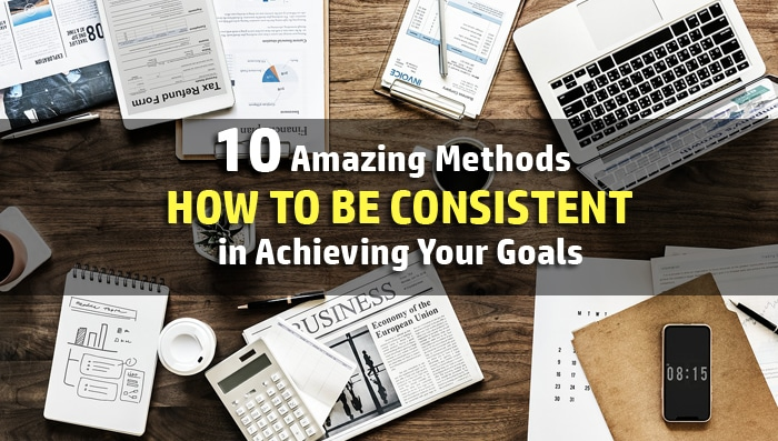how to be consistent