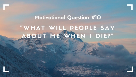 motivational question 10