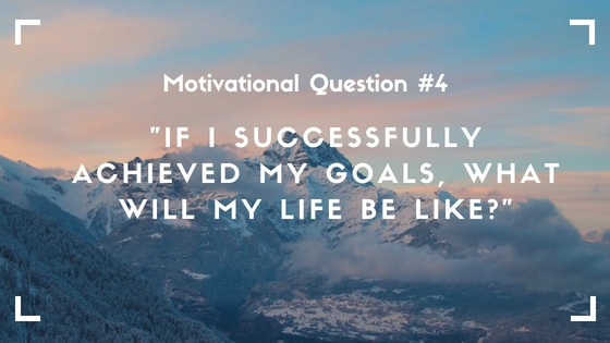 motivational question 4