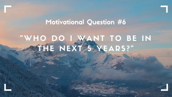 motivational question 6