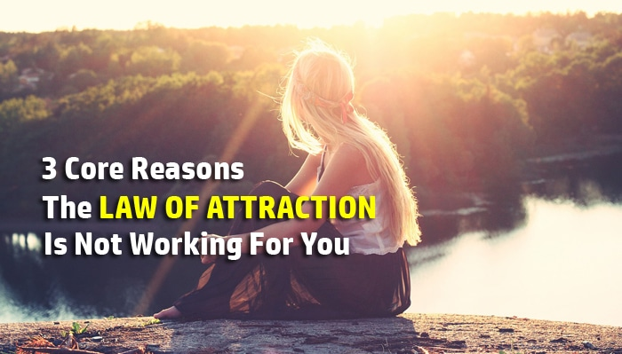 law of attraction not working1