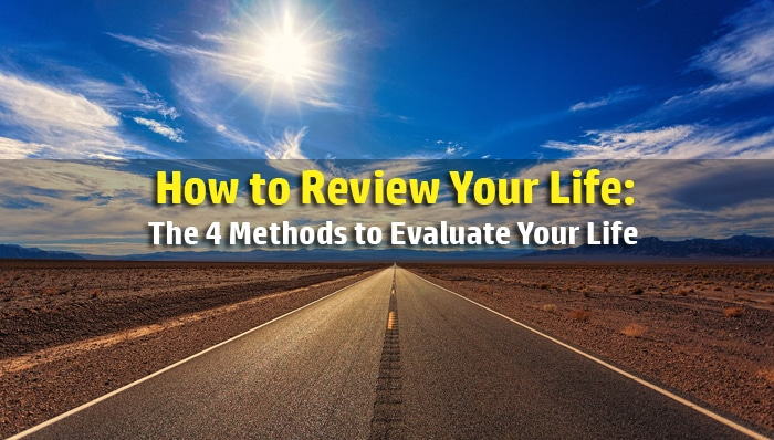 review your life