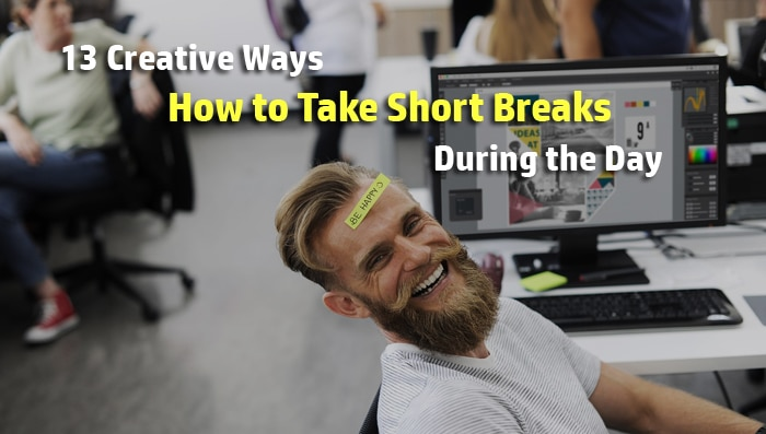 how to take breaks