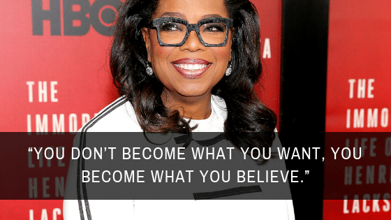 oprah winfrey believe quote