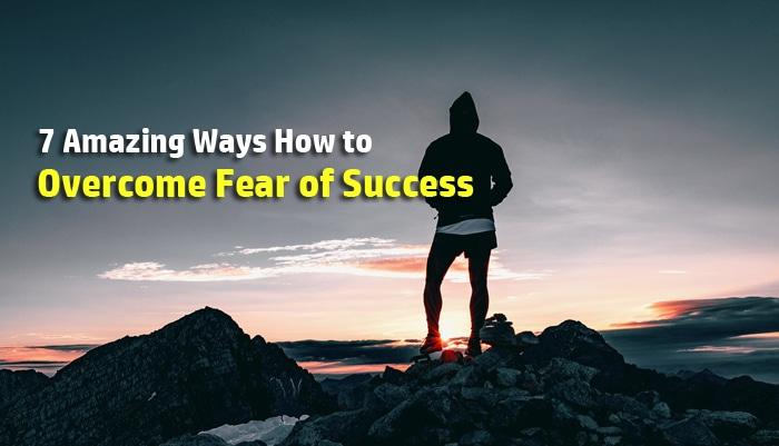 overcome fear success
