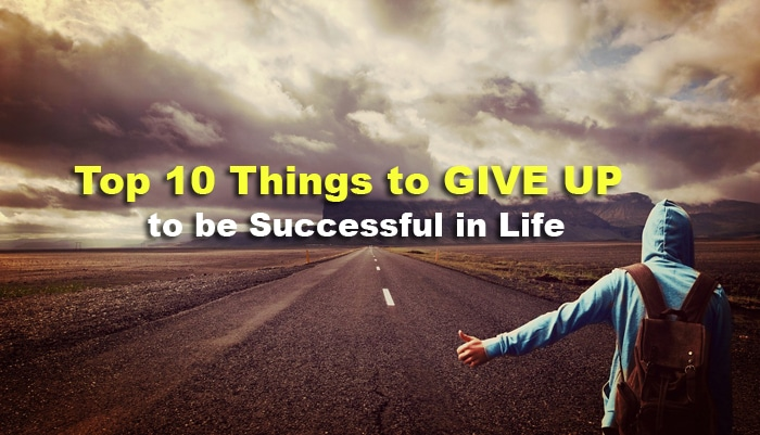 things to give up to be successful