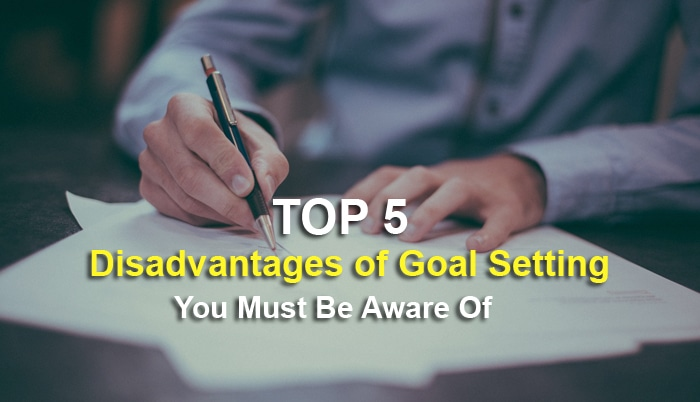 disadvantages of goal setting