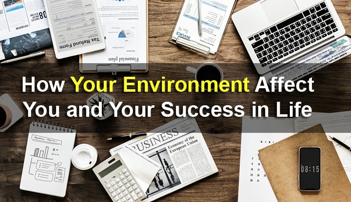 environment affect your success