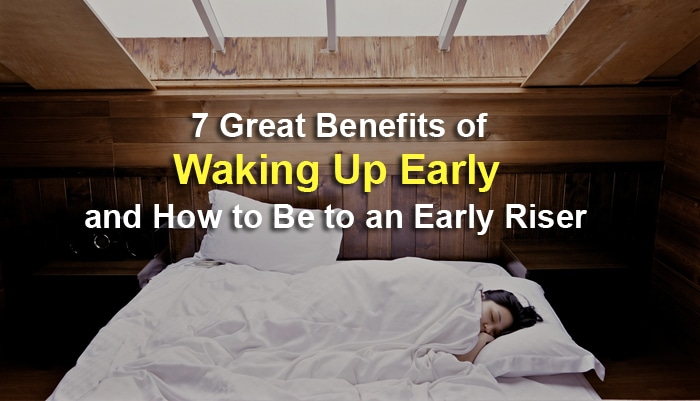 wake up early benefits