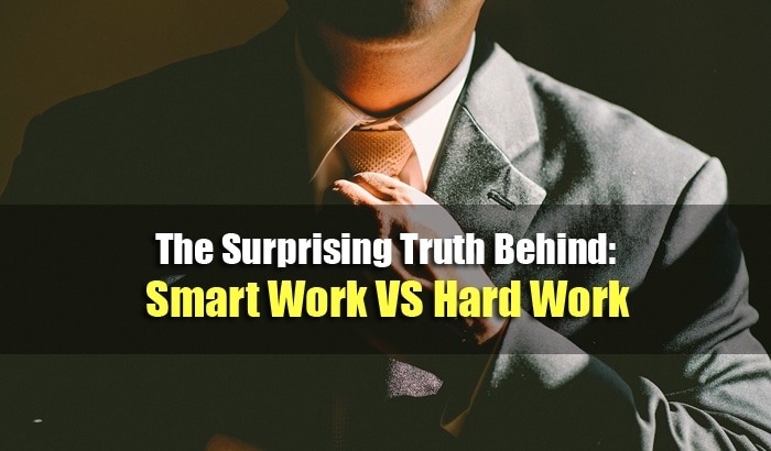 work smart vs work hard