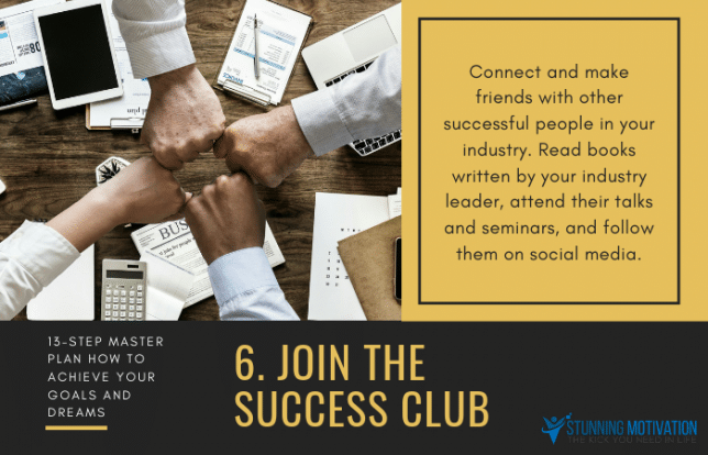6 join success club