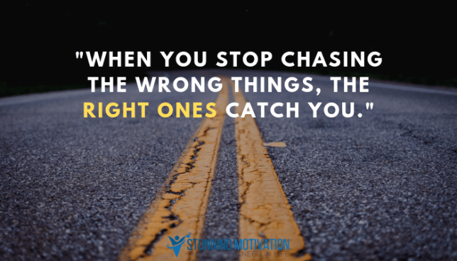 stop chasing the wrong thing