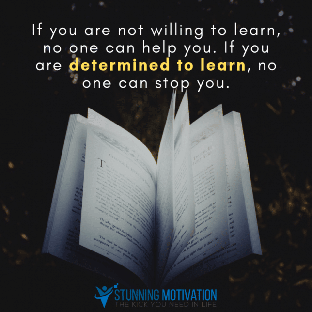 determined to learn quote