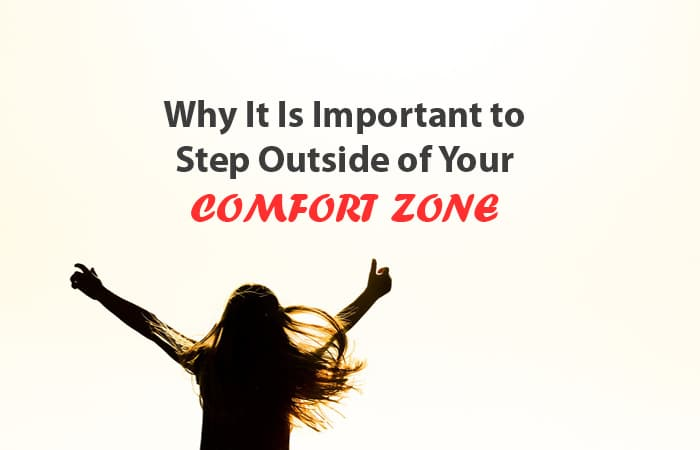 important step outside comfort zone