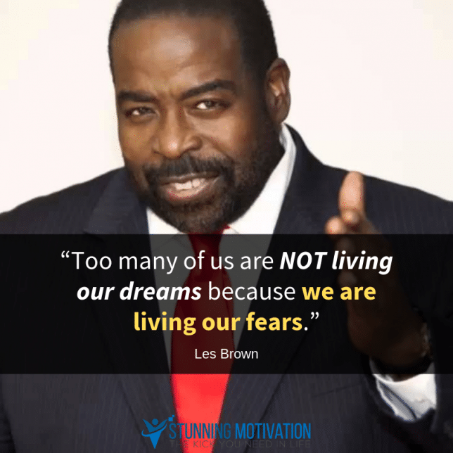 les brown fear quote