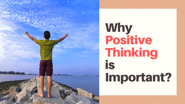 Why Positive Thinking is Important