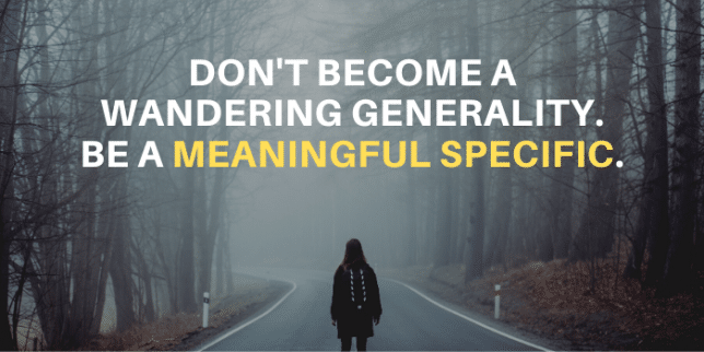 become a meaningful specific