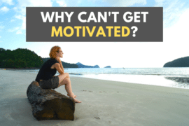 why cant get motivated